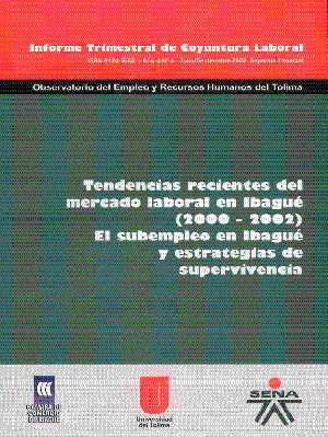 Tendencias recientes del mercado laboral en ibague 2000-2002